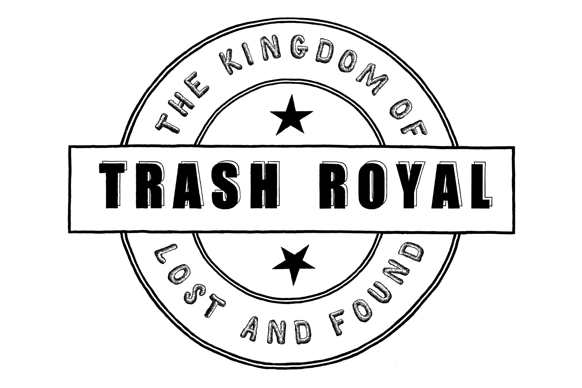 TRASH ROYAL